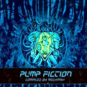 Pump Fiction compiled by Mechanix (Yage Records 2005)